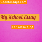 Essay on My school for Class 6, 7 and 8th