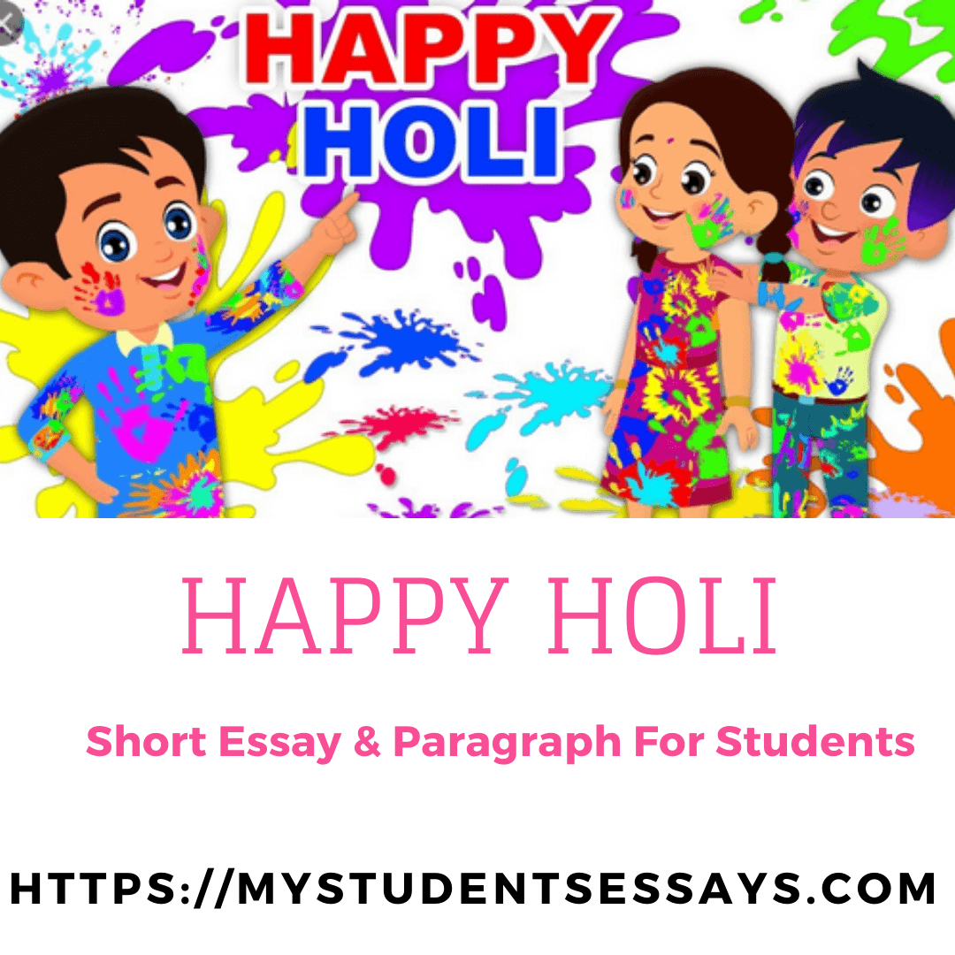 Essay on Holi Festival For Students