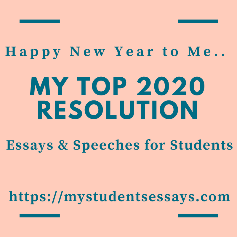 Essays on My New Year Resolution 2020 For Students