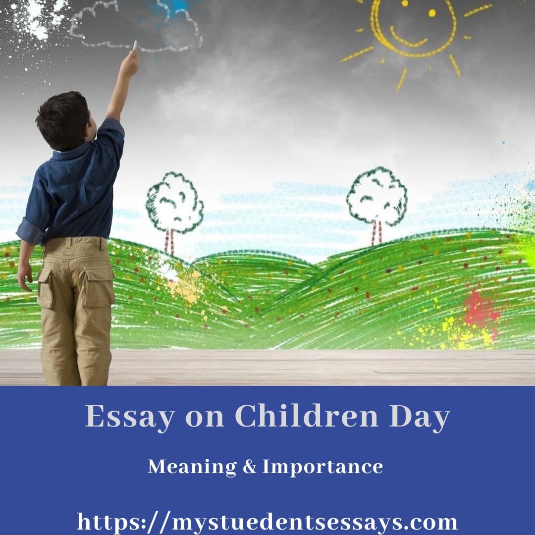 Children's Day 2020, Essays, speeches & Pararagraphs
