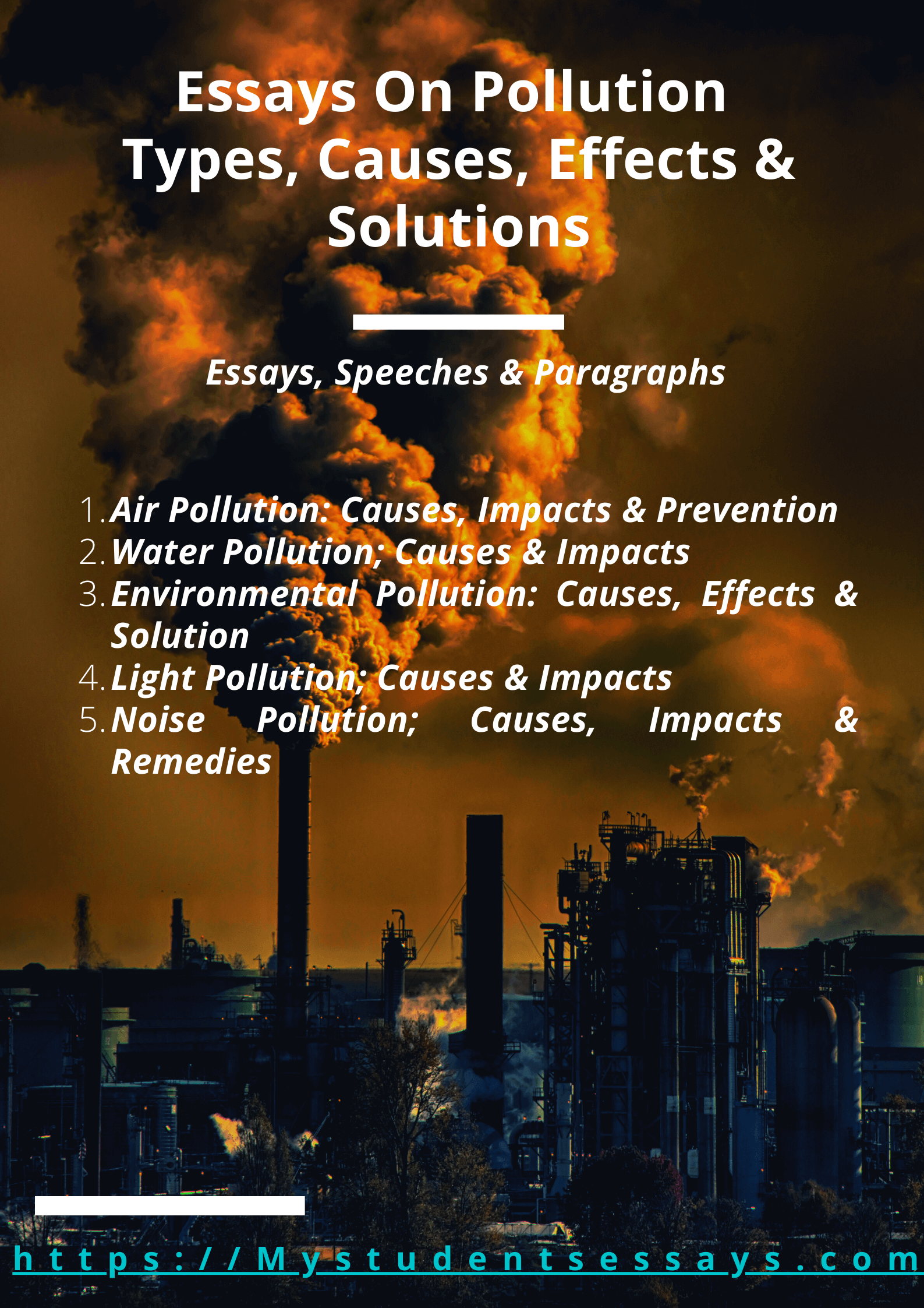 Essays on Pollution, Types, Causes, Impacts & Solution