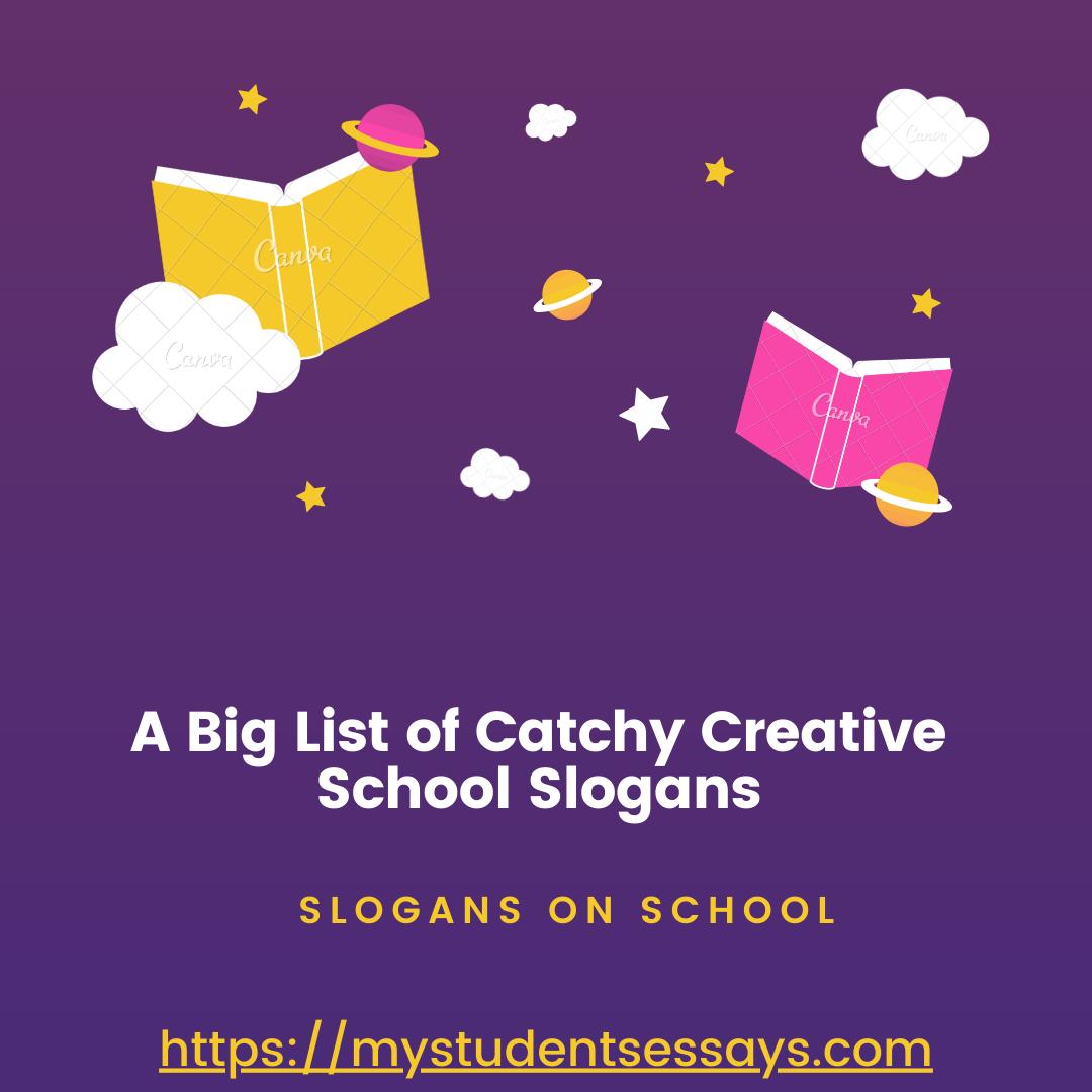 Best Slogans on School, Unique, catchy school slogans