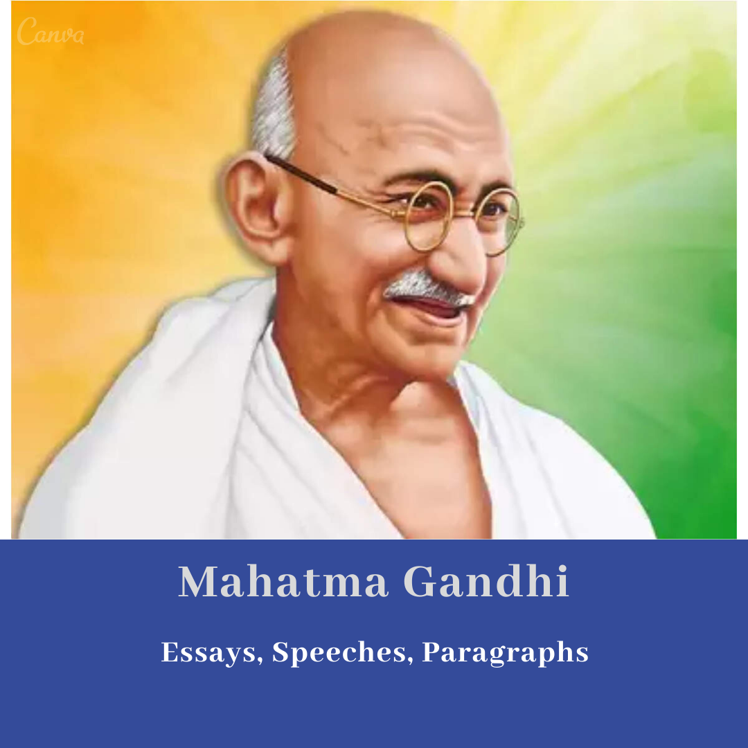 Mahatma Gandhi Essay & Paragraphs