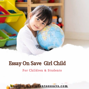 Essay on Save Girl Child for children and students