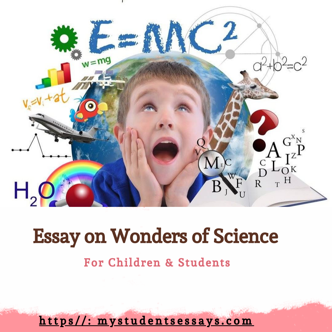 Essay on Wonders of Science for Students