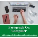 Paragraph on Computer | Simple, Easy for Children & Students
