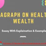 Paragraphs on Health is Wealth | Values, Importance & Advantages