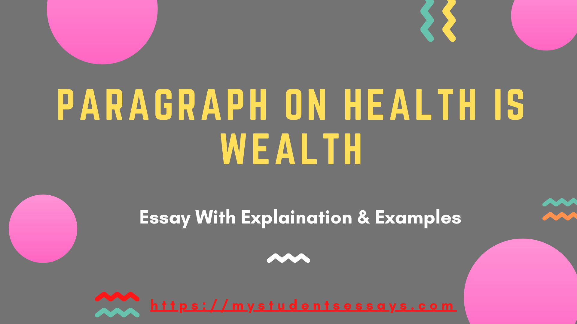 Health is Wealth Paragraphs for Chidlren & Students