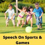 5+ Speeches on Sports | Importance of Sports & Games