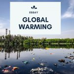 Essay on Global Warming   Short & Long Essay For Student