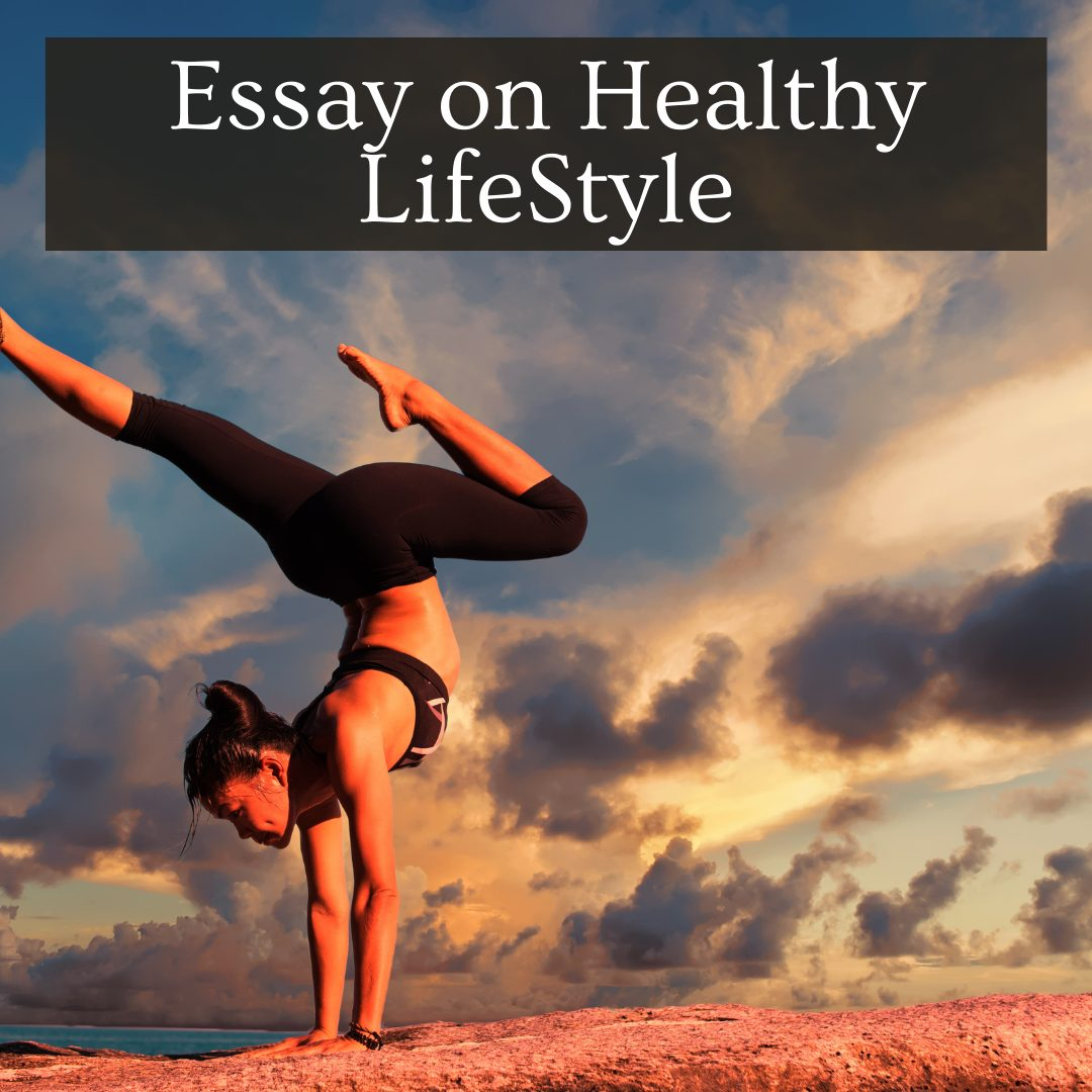Essay on healthy Lifestyle for students
