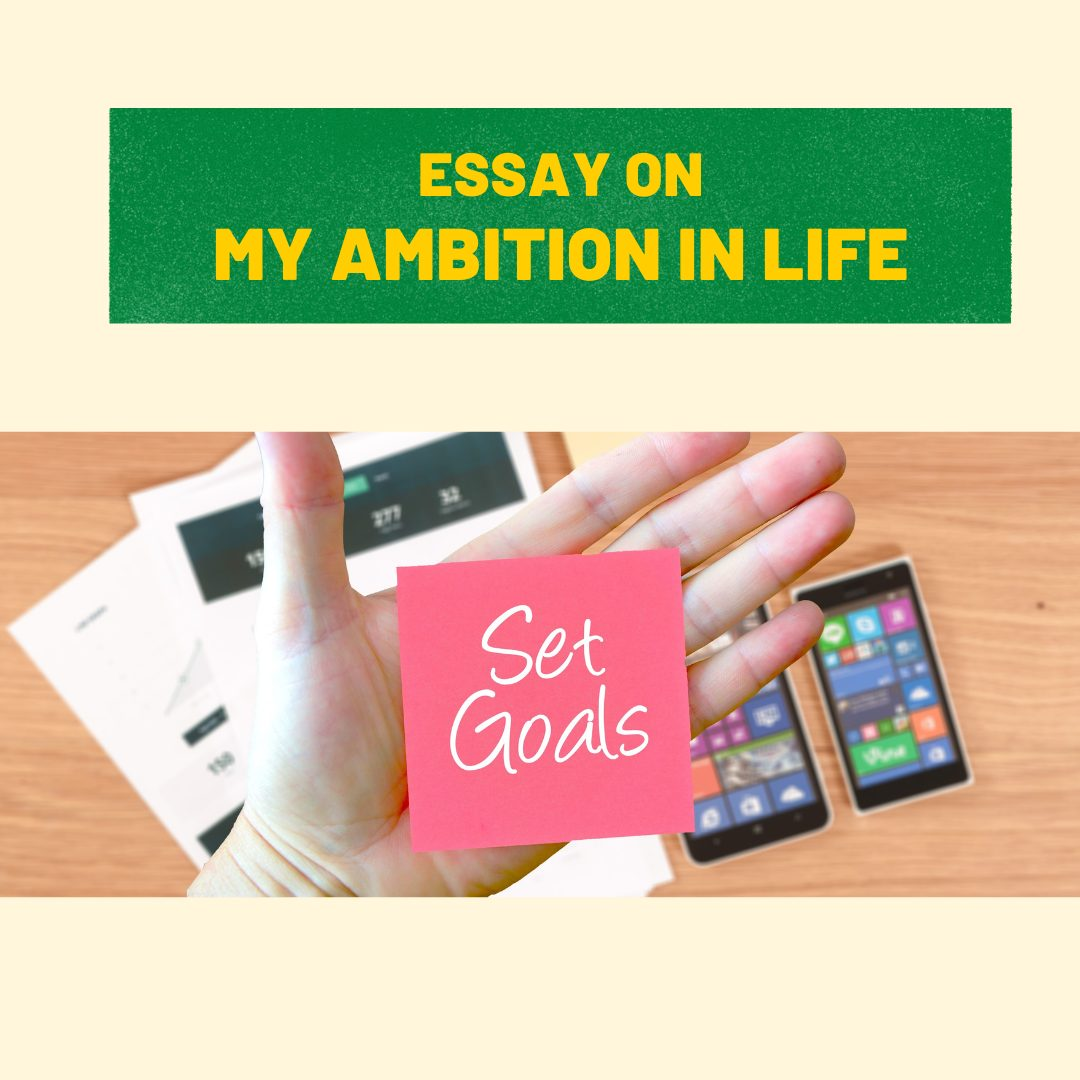 Essay on My Ambition in Life For Children & Students