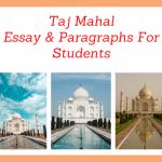 Essay on Taj Mahal | History & Importance of Taj Mahal Essay