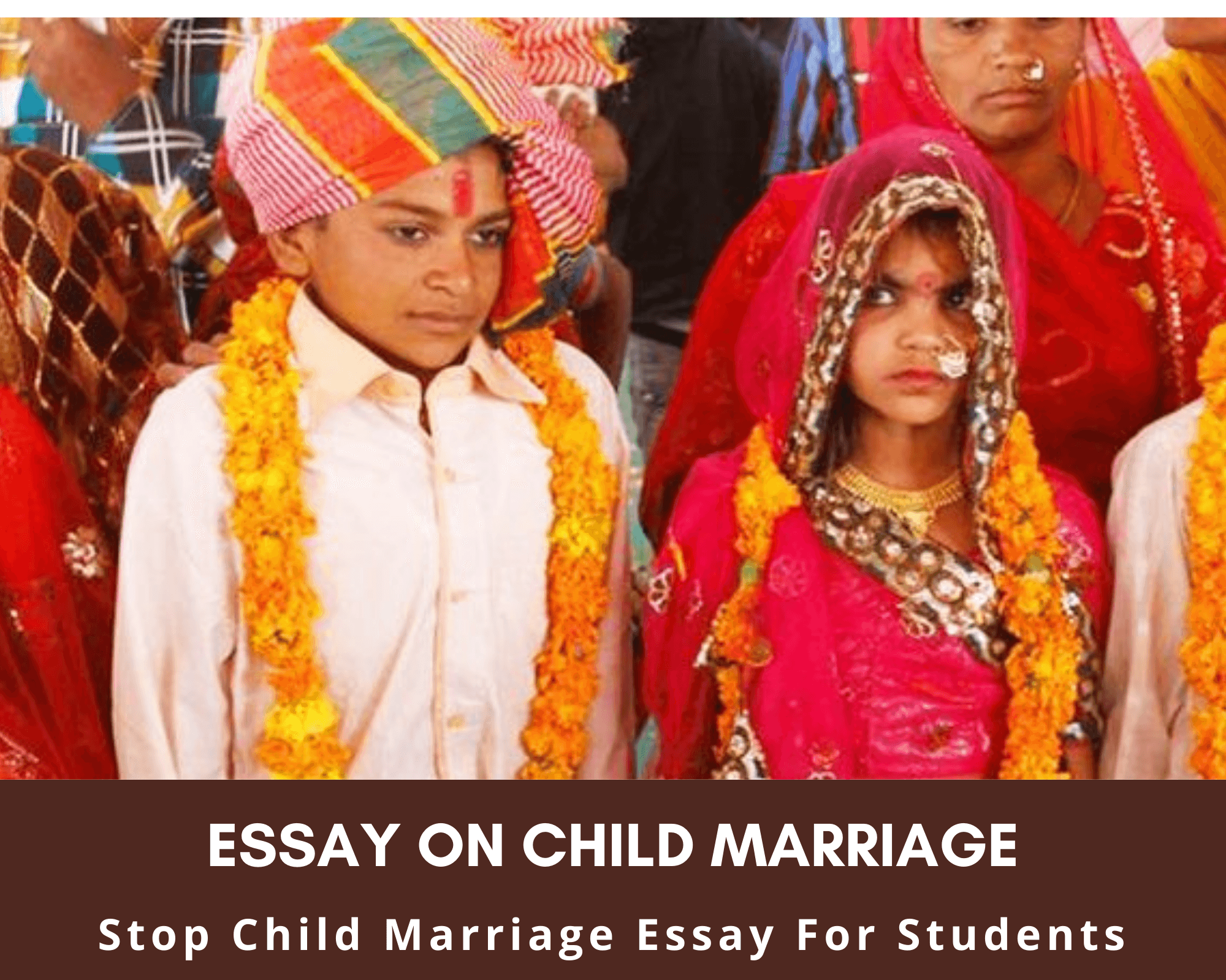 Child Marriage Essay For Students