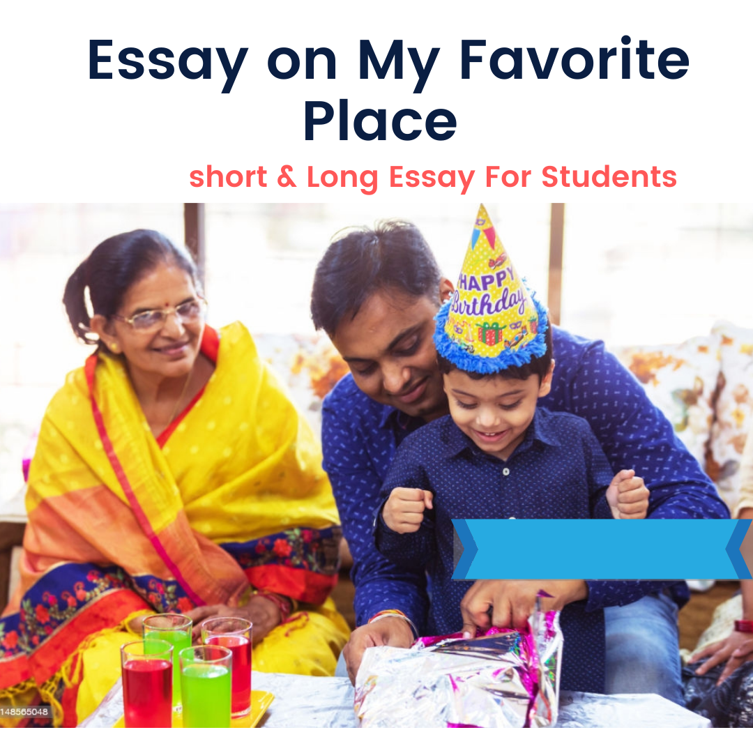 Essay on My Favourite Place For Students