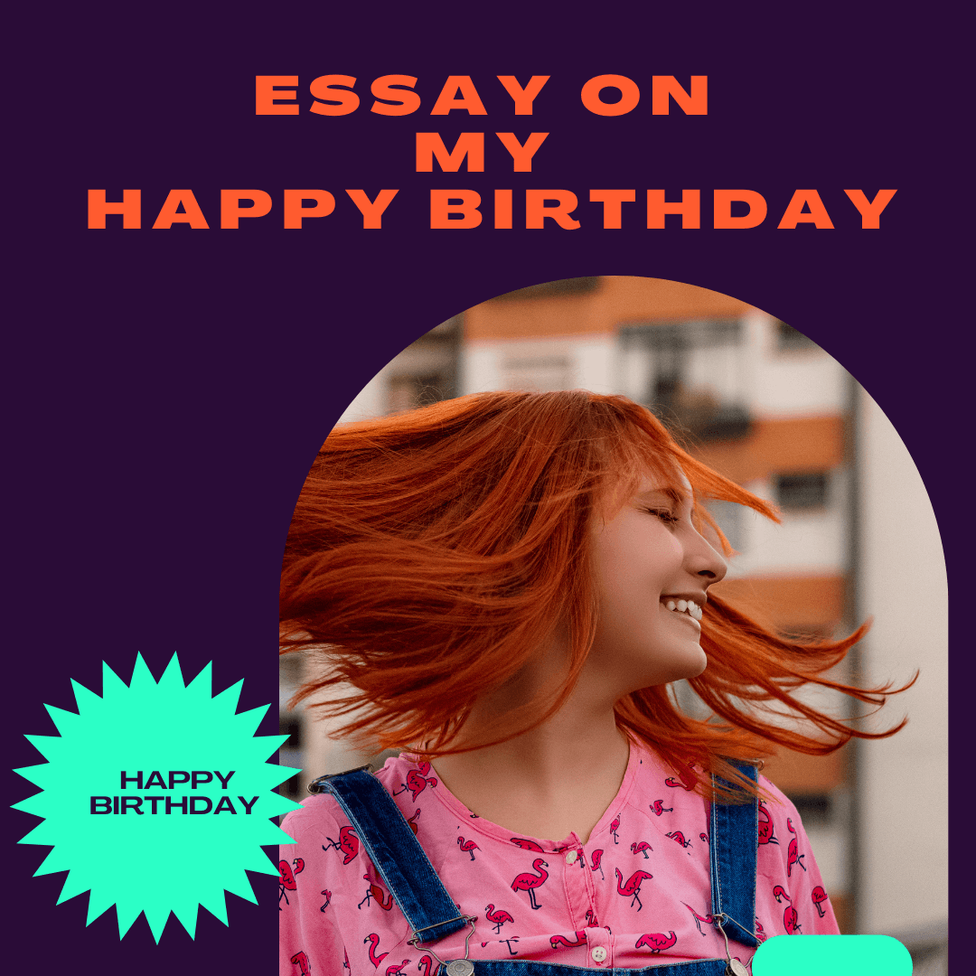 Essay on my birthday For Students