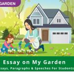Essay on My Garden | Short & Long Essay & Paragraph on Gardening