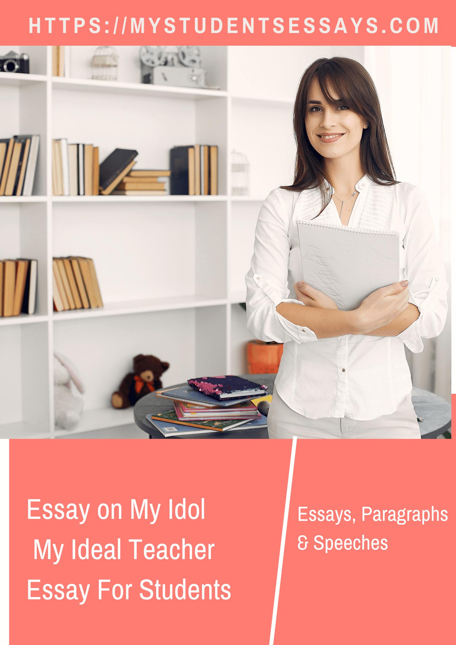 Essay on my idol, my ideal personality essay