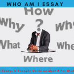 Who Am I Essay - Examples Essays & Writing Guide For Students