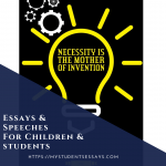 Essay on Necessity is the Mother of Invention [ Explanation & Examples ]