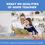 Essay On Qualities of Good Teacher | Role & Importance of  Teacher in Life