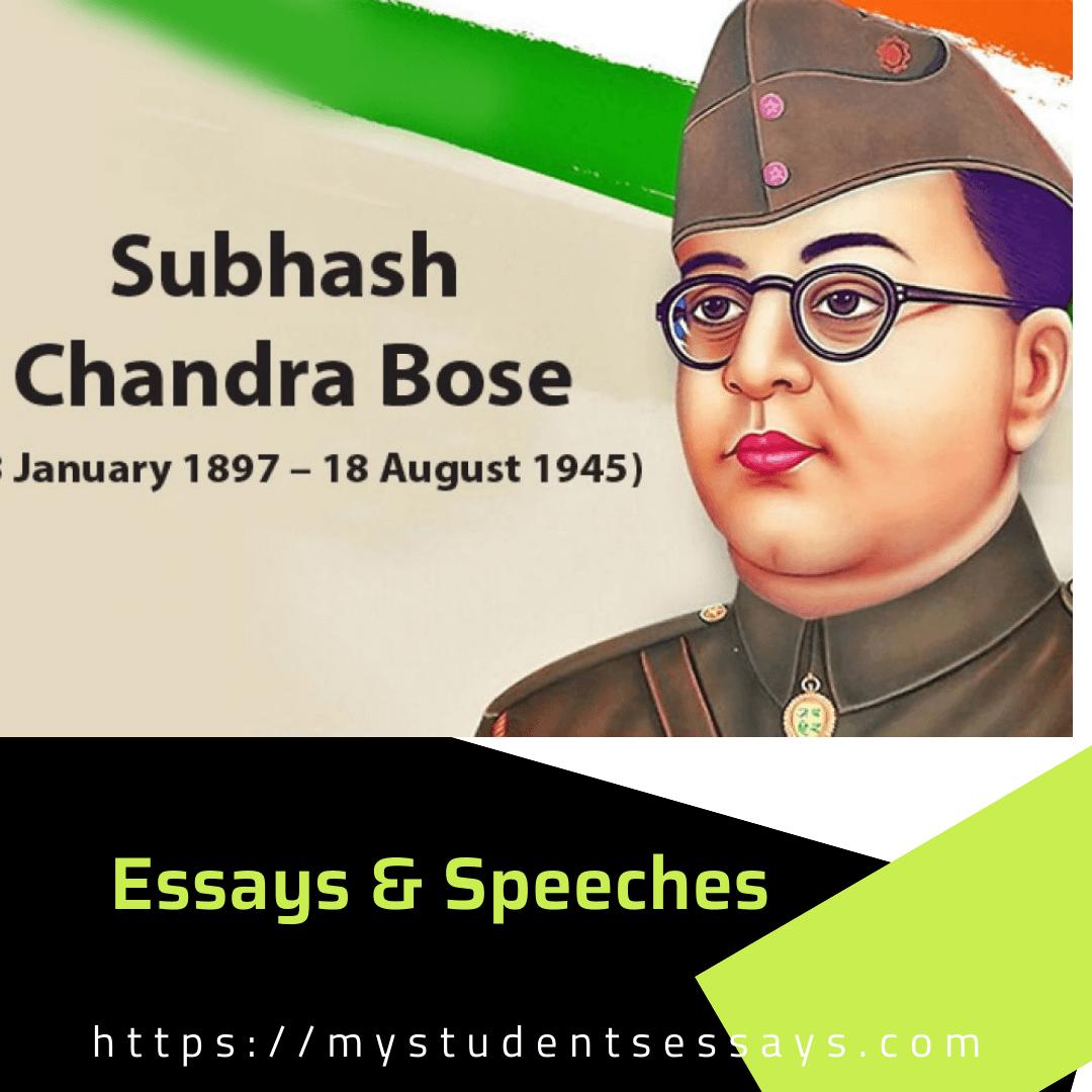 Essay on Subhash Chandra Bose For Students