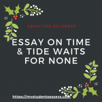 Essay on Time & Tide Waits for None [ with Meaning & Explanation ]
