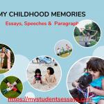 Essay on Childhood Memories | Descriptive, Short & Long Essays