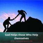 Essay on God helps those who help themselves [ Meaning & Explanation ]