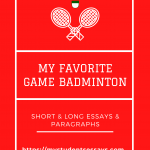 Essay On My Favorite Game Badminton | Why I Like Badminton Sport
