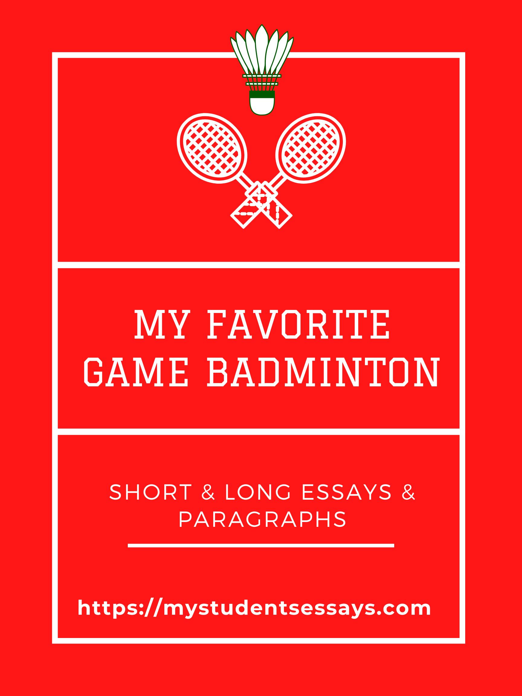 My favorite Game Badminton Essay