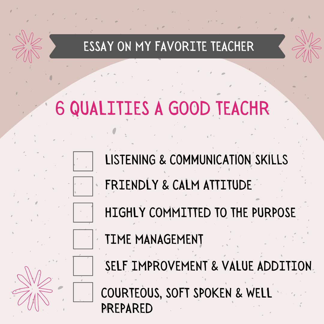 6 Most important qualities of a good teacher essay